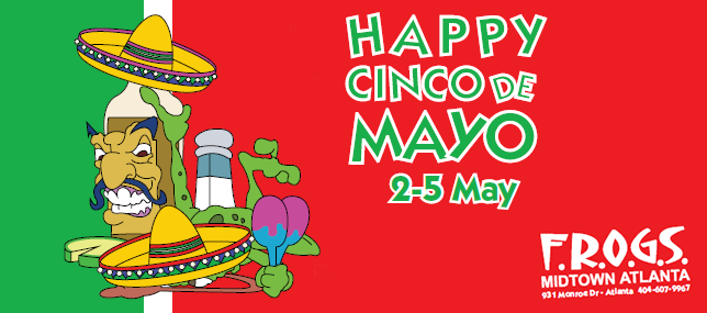 Cinco de Mayo at FROGS Cantina - Atlanta
